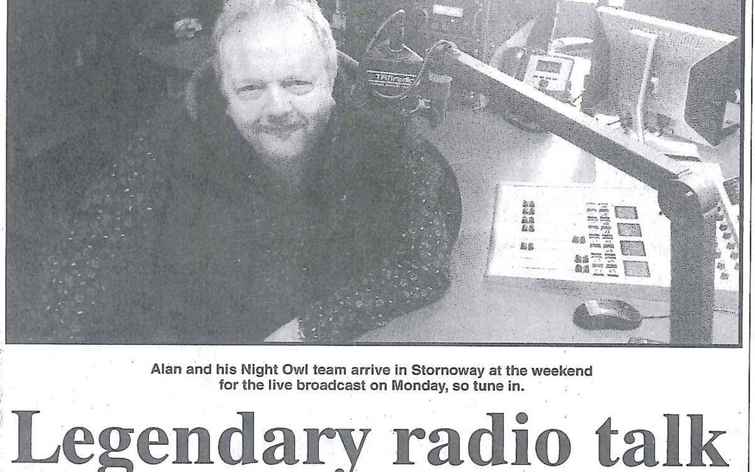 Night Owls Broadcasts From Western Isles